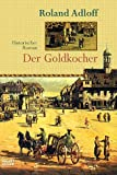 Der Goldkocher