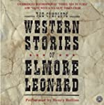 The Complete Western Stories of Elmor...