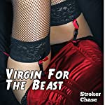 Virgin for the Beast: Love the Monster - The New Breed, Book 3 | Stroker Chase
