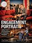 The Art of Engagement Portraits: Ligh...