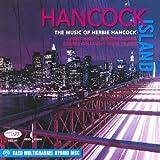 echange, troc Lenny White, Buster Williams, Steve Wilson - Hancock Island: Music of Herbie Hancock