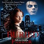 Buried: The Serenity Series Book 2 | Marissa Farrar