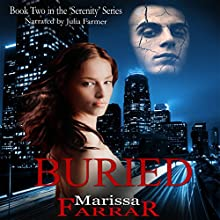 Buried: The Serenity Series Book 2 (       UNABRIDGED) by Marissa Farrar Narrated by Julia Farmer