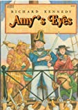 Amy's Eyes (0064402207) by Kennedy, Richard