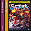 Quest for Justice: The Elementia Chronicles, Book 1 Audiobook by Sean Fay Wolfe Narrated by Edward Killingback