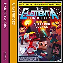 Quest for Justice: The Elementia Chronicles, Book 1 (       UNABRIDGED) by Sean Fay Wolfe Narrated by Edward Killingback