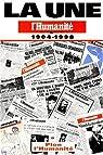 La une - L'Humanit� 1904-1998 par L'Humanit�