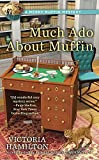 Much Ado About Muffin <br>(A Merry Muffin Mystery)	 by  Victoria Hamilton in stock, buy online here