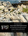 The Complete Guide to Sony's Alpha 60...