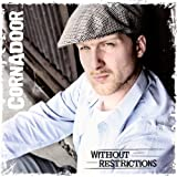 CD - Without Restrictions von Cornadoor