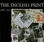 The English Print 1688-1802 (The Paul...