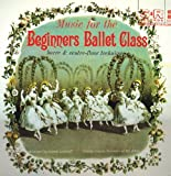 Music for the Beginners' Ballet Class(Vol. 2)