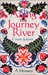 Along the Journey River: A Mystery