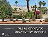 img - for Palm Springs Mid-century Modern book / textbook / text book