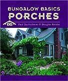 Bungalow Basics: Porches