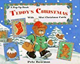 Teddy's Christmas: A Pop-Up Book With Mini Christmas Cards