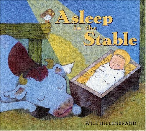 Asleep in the Stable, Will Hillenbrand