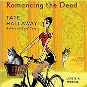 Romancing the Dead | Tate Hallaway