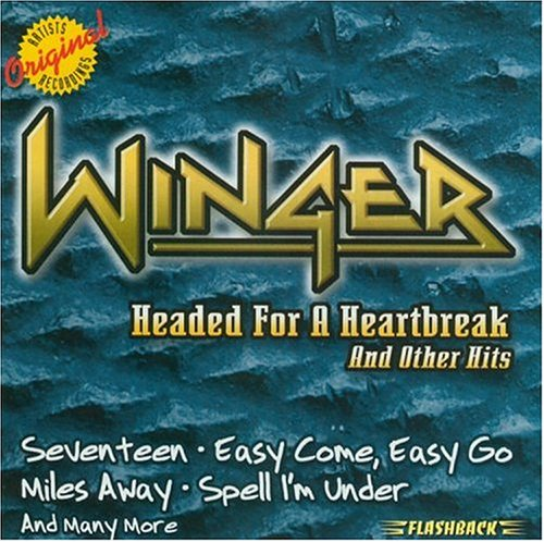 Winger - Headed for a Heartbreak and Other Hits - Zortam Music