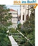 Die G�rten Venedigs und des Veneto