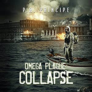 Omega Plague: Collapse Audiobook