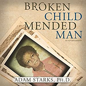 Broken Child Mended Man Audiobook