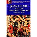 Joan of Arc and the Hundred Years War (Greenwood Guides to Historic Events of the Medieval World) book cover