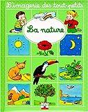 La Nature (L'Imagerie Des Tout-Petits) (French Edition)