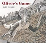 Oliver's Game (Tavares baseball books)