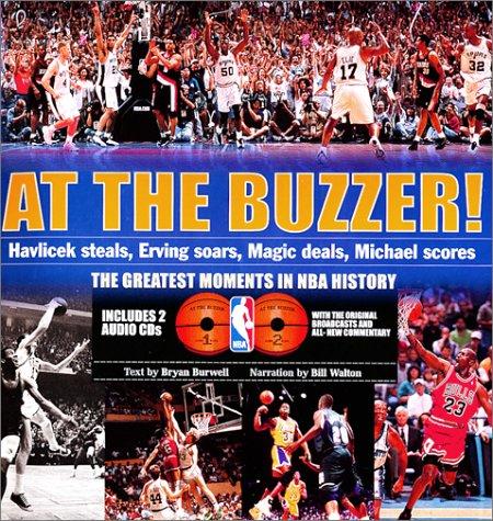 At the Buzzer!: Havlicek Steals, Erving Soars, Magic Deals, Michael Scores!, Burwell, Bryan