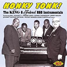 HONKY TONK! KING FEDERAL R&B INSTRUMENTALS
