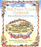 The Tasha Tudor Cookbook: Recipes and Reminiscences from Corgi Cottage (0316855316) by Tudor, Tasha