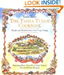 The Tasha Tudor Cookbook: Recipes and...