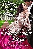 Hearts Under Siege (Civil War Collection Book 1)