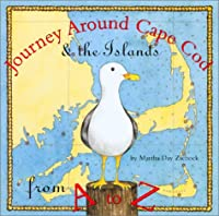 Journey Around Cape Cod From A to Z