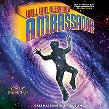 Ambassador (       UNABRIDGED) by William Alexander Narrated by William Alexander