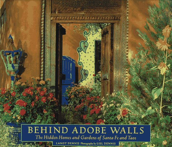 Industrial Light Towers: Behind Adobe Walls: The Hidden