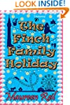 The Finch Family Holiday (Comical Vac...
