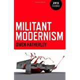 Militant Modernism (Zero Books)by Owen Hatherley