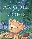 Ar Goll yn y Coed (Welsh Edition)