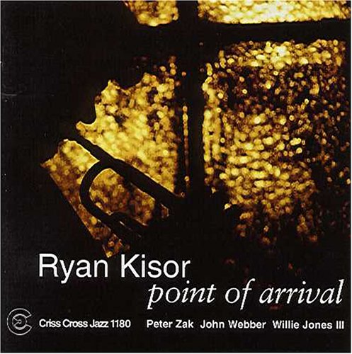 Album Point of Arrival by Ryan Kisor