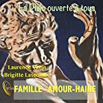La Philo ouverte à tous : Famille - Amour - Haine | Laurence Vanin