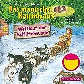 Wettlauf der Schlittenhunde (Das magische Baumhaus 52) | Mary Pope Osborne