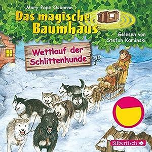 Wettlauf der Schlittenhunde (Das magische Baumhaus 52) Hörbuch