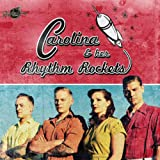 Carolina & Her Rhythm Rockets