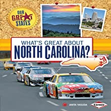 What's Great About North Carolina? Audiobook by Anita Yasuda Narrated by  Intuitive