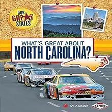 What's Great About North Carolina? | Livre audio Auteur(s) : Anita Yasuda Narrateur(s) :  Intuitive