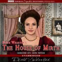 The House of Mirth Audiobook by Edith Wharton Narrated by Kate Petrie