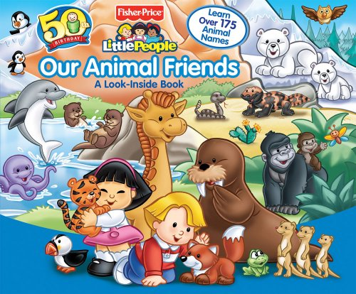 Fisher-Price Our Animal Friends (Look-Inside)