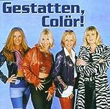 Songtexte von Colör - Gestatten, Colör!